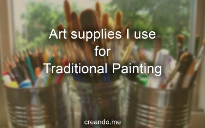 The art supplies I use for traditional painting and drawing