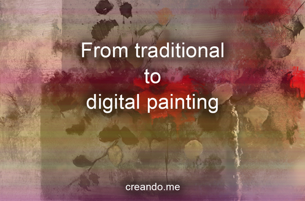 How to make the transition from traditional to digital painting