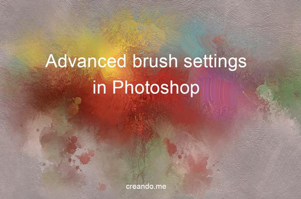 Advanced brush settings in photoshop